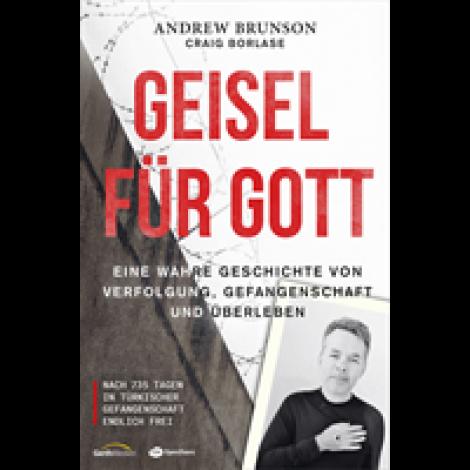 Andrew Brunson: Giesel Für Gott