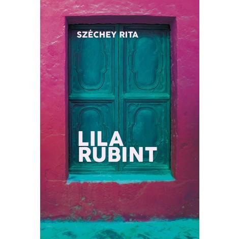 Széchey Rita:Lila rubint