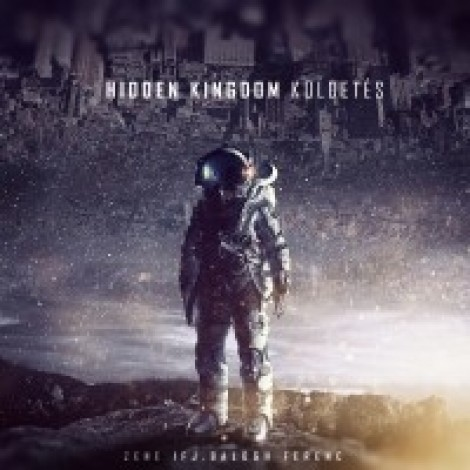 Hidden Kingdom - Küldetés (Ifj.Balogh Ferenc)