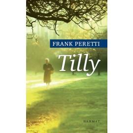 Frank E. Peretti: Tilly