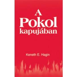 Kenneth E. Hagin: A Pokol kapujában