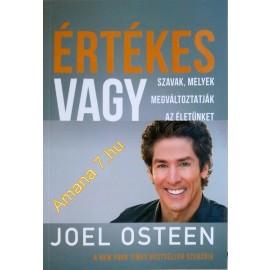 Joel Osteen: Értékes vagy