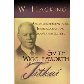 W.Hacking:Smith Wigglesworth titkai