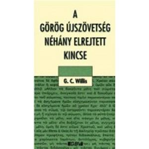 G.C.Willis:A görög újszövetség néhány elrejtett kincse