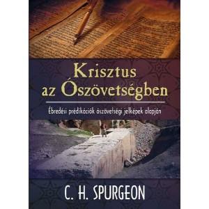 C. H. Spurgeon: Krisztus az Ószövetségben