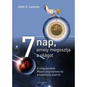 John C.Lennox:7 nap,amely megosztja a világot