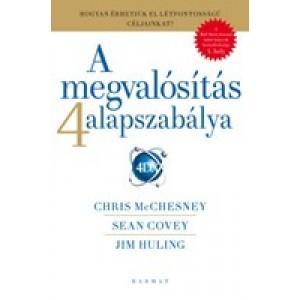 Sean Covey: A megvalósítás 4 alapszabálya