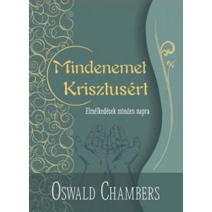 Oswald Chambers:Mindenemet Kristusért-zöld