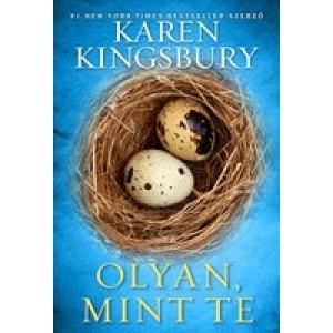 Karen Kingsbury:Olyan mint te