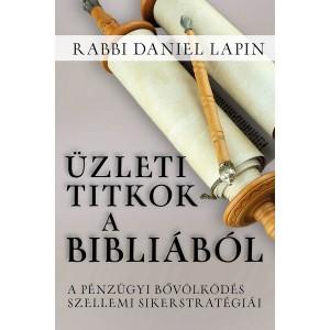 Rabbi Daniel Lapin:Üzleti titkok a Bibliából