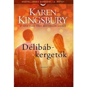 Karen Kingsbury: Délibáb-kergetők