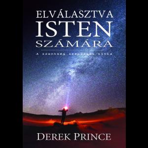 Derek Prince:Elválasztva Isten számára