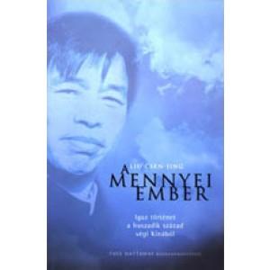 Liu Csen Jing: A mennyei ember