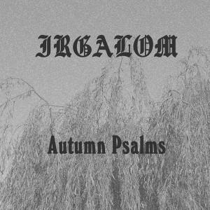 Irgalom:Autumn Psalms CD