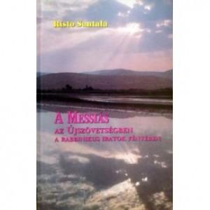 Risto Santala:A Messiás az Újszövetségben