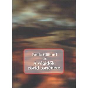 Paula Clifford: A végidők rövid története