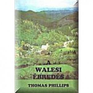 Thomas Phillips:A walesi ébredés
