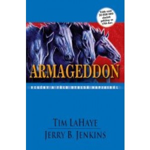 Tim LaHaye-Jerry B.Jenkins: Armaggedon