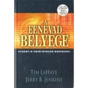Tim LaHaye-Jerry B. Jenkins: A fenevad bélyege