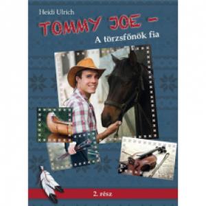 Heidi Ulrich :Tommy Joe- A törzsfőnök fia