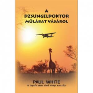 Paul White: A dzsungeldoktor műlábat vásáról