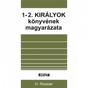 H.Rossier: 1-2.Királok könyvének magyarázata
