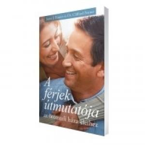 Joyce J. Penner és Dr. Clifford Penner:A férjek útmutatója az örömteli házasélethez