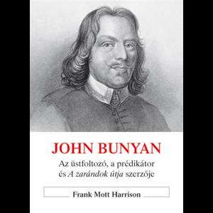 Harrison Frank Mott: John Bunyan