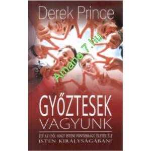 Derek Prince: Győztesek vagyunk