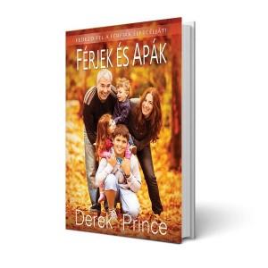 Derek Prince: Férjek és apák