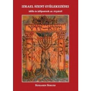 Benjamin Berger:Izrael szent  gyülekezései