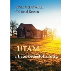 Josh McDowell:Utam a kételkedéstől a hitig