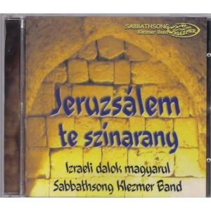 Sabbathsong Klezmer Band: Jeruzsálem te színarany CD