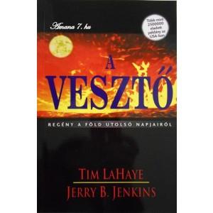 Tim LaHaye-Jerry B. Jenkins:A vesztő