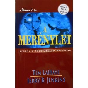 Tim LaHaye-Jerry B. Jenkins:A merénylet