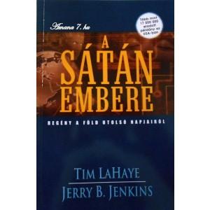 Tim LaHaye-Jerry B. Jenkins: A Sátán embere