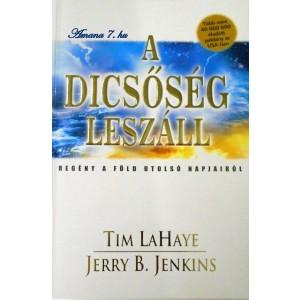 Tim LaHaye-Jerry B.Jenkins: A dicsőség leszáll