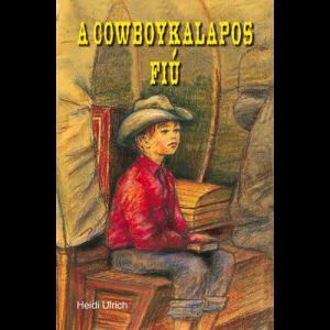Heidi Ulrich: A cowboykalapos fiú