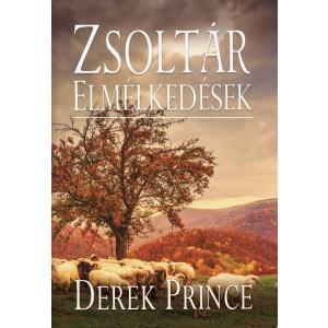 Derek Prince: Zsoltár elmélkedések