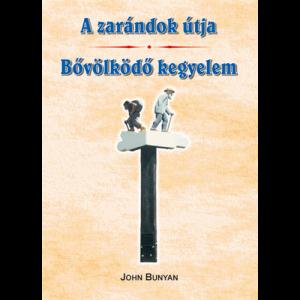 John Bunyan: A zarándok útja - Bővölködő kegyelem