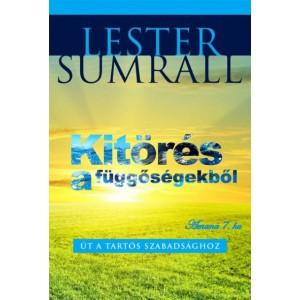 Lester Sumrall: Kitörés a függőségekből
