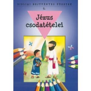 Bibliai rejtvényes füzetek 6. - Jézus csodatételei