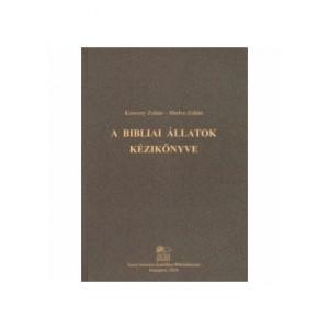 Kereszty Zoltán-Medve Zoltán:A Bibliai állatok kézikönyve