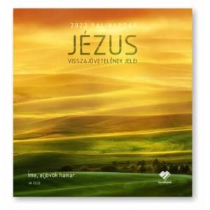 Falinaptár - 2022  nagy - Jézus visszajövetele