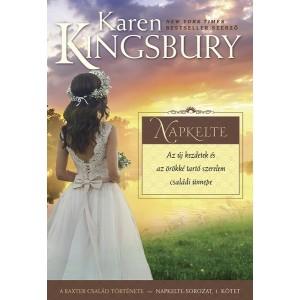 Karen Kingsbury: Napkelte