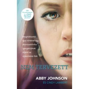 Abby Johnson: Nem tervezett