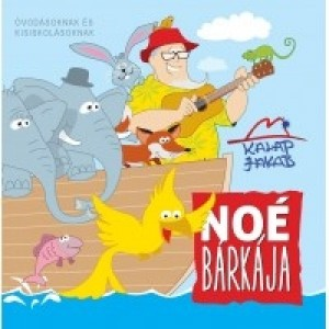 Kalap Jakab:Noé bárkája CD