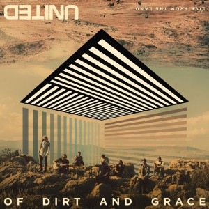 Hillsong United :  Of Dirt And Grace: Live From The Land CD