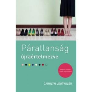 Carolyn Leutwiler:Páratlanság újraértelmezve