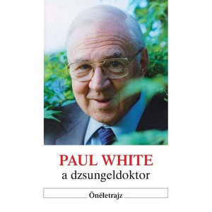 Paul White a dzsungeldoktor - Önéletrajz